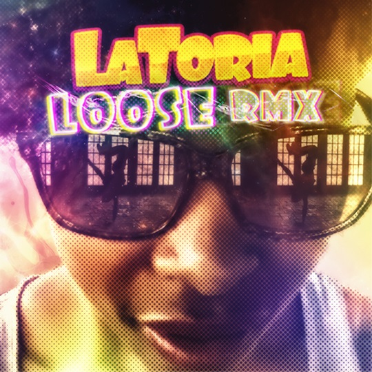 FREE Download: LaToria – LOOSE [remix]